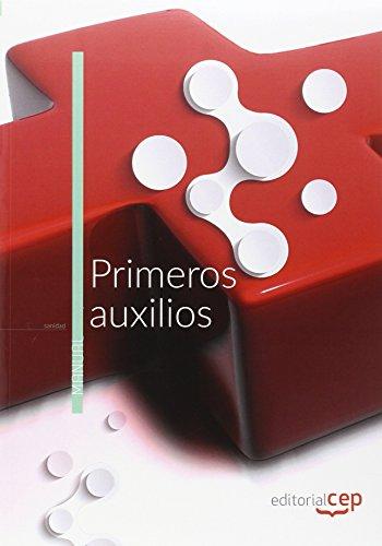 Primeros auxilios. Manual Teórico por Donato Vargas Fernán María del Mar Pérez Aguilera