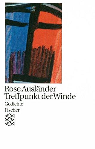 Treffpunkt der Winde: Gedichte 1979 (Rose Ausländer, Gesamtwerk in Einzelbänden (Taschenbuchausgabe))
