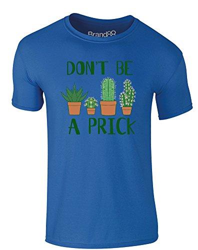Brand88 - Don't Be a Prick, Erwachsene Gedrucktes T-Shirt Königsblau