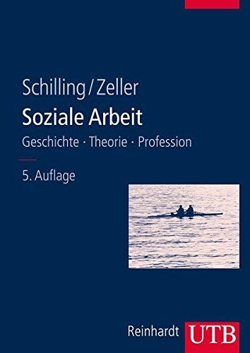 Soziale Arbeit: Geschichte, Theorie, Profession (UTB L (Large-Format) / Uni-Taschenbücher)