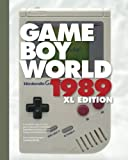 Game Boy World 1989 | XL B&W Edition: A History of Nintendo Game Boy, Vol. I (Unofficial and Unauthorized)