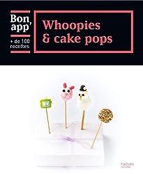 Whoopies et cake pops: Bon app'