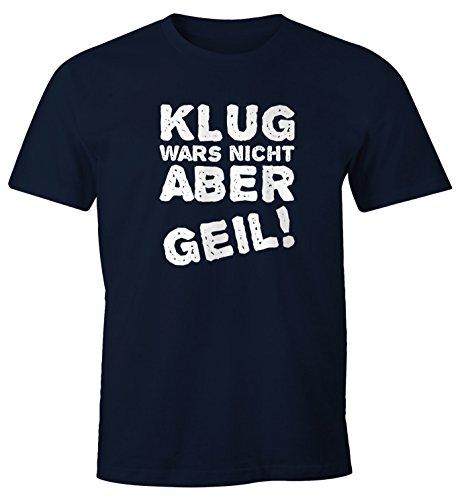 Klug wars nicht aber geil! Herren T-Shirt Fun-Shirt Moonworks® Klug2 navy