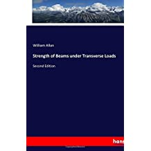 Strength of Beams under Transverse Loads: Second Edition