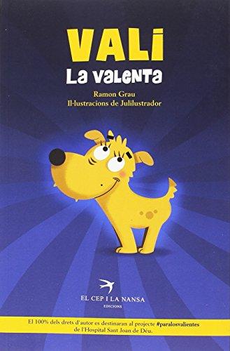 Vali la valenta (El Cran) por Ramon Grau Vallès