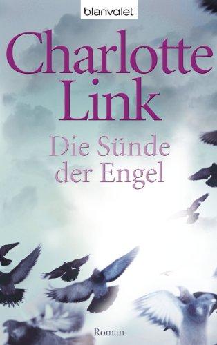 Buchseite und Rezensionen zu 'Die Sünde der Engel: Roman' von Charlotte Link