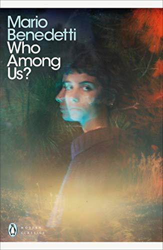 Who Among Us? (Penguin Modern Classics) por Mario Benedetti