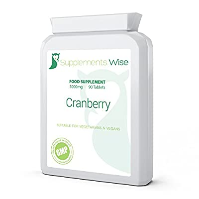 Cranberry Tablets. 90 x 5000mg. HIGH STRENGTH Cranberry Extract Supplement for Healthy Urinary Tract, UTI Infection. Bladder & Kidney Supplement. Cystitis Remedy. from Supplements Wise