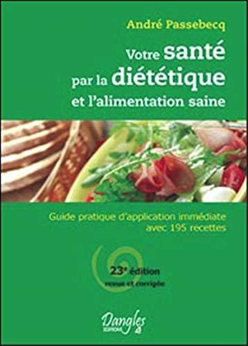 Votre santé par la diététique et alimentation saine