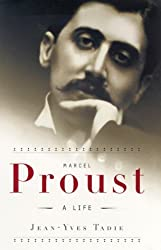 Marcel Proust: A Life by Jean-Yves Tadie (2000-08-01)