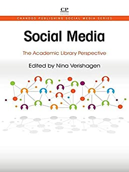 Descargar Social Media: The Academic Library Perspective (Chandos Publishing Social Media Series) Epub Gratis