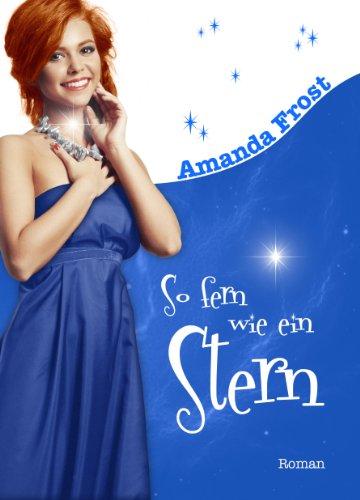 Buchseite und Rezensionen zu 'So fern wie ein Stern' von Amanda Frost