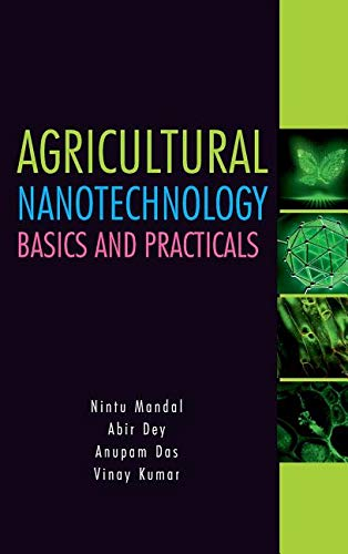 Agricultural Nanotechnology: Basics and Practicals: Basics and Practicals