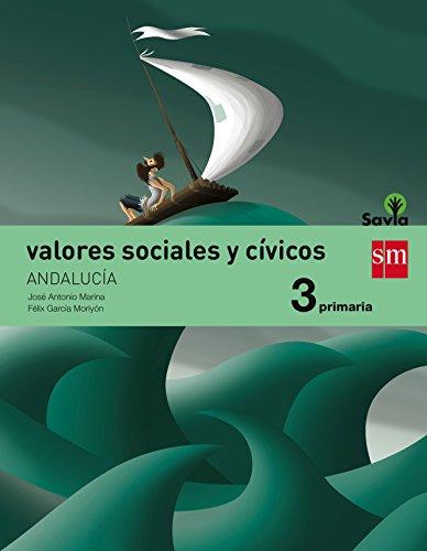 Valores sociales y cívicos 3 primaria savia andalucía