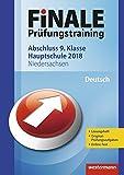 FiNALE Prüfungstraining Abschluss 9. Klasse Hauptschule Niedersachsen: Deutsch 2018 Arbeitsbuch mit Lösungsheft