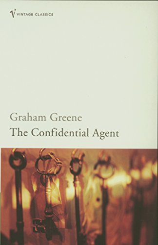 The Confidential Agent: An Entertainment (Vintage classics)