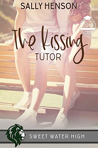 The Kissing Tutor (Sweet Water High) (English Edition)