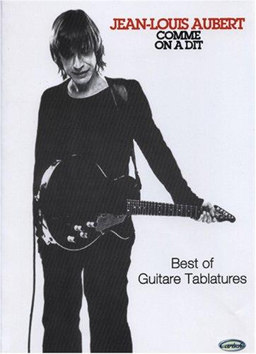 Aubert Jean-Louis Comme On A Dit Guitar Tab Book