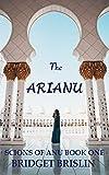 The Arianu: A Sci Fi Reverse Harem Romance (Scions of Anu Book 1) (English Edition)