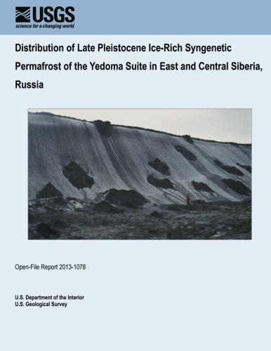 distribution-of-late-pleistocene-ice-rich-syngenetic-permafrost-of-the-yedoma-suite-in-east-and-cent