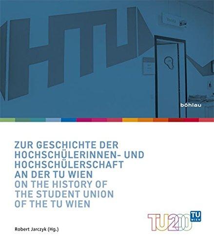 Zur Geschichte der HochschülerInnenschaft an der TU Wien par Robert Jarczyk