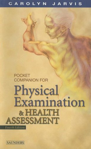 Pocket Companion for Physical Examination and Health Assessment by Carolyn Jarvis PhD APN CNP (2003-07-22)