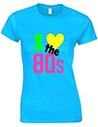I LOVE THE 80s Ladies T-Shirt (Turquoise)