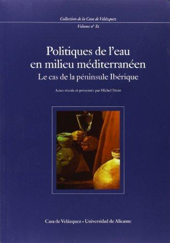 Politiques de l'eau en milieu méditerranéen. Le cas de la péninsule Ibérique por From Casa de Velázquez