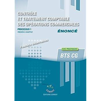 Contrôle et traitement des opérations commerciales - Enoncé: Processus 1 du BTS CG