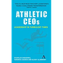 Athletic CEOs: Leadership in Turbulent Times (English Edition)