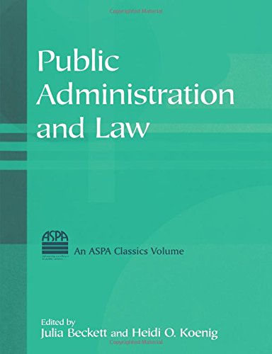 Public Administration and Law (ASPA Classics)