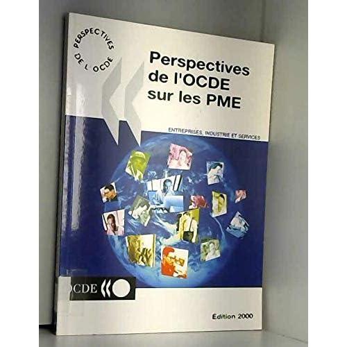 Perspectives de l'OCDE sur les PME. Edition 2000