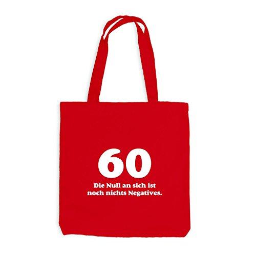 Jutebeutel - Geburtstag 60 Jahre - Die Null ist nichts negatives - Fun Geschenk Birthday Rot