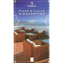 Riads et villas d'exception Maroc