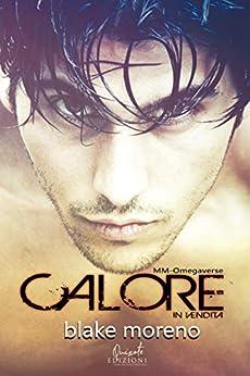 Blake Moreno - Calore in vendita (2019)