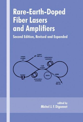 Rare-Earth-Doped Fiber Lasers and Amplifiers, Revised and Expanded (Optical Science and Engineering)