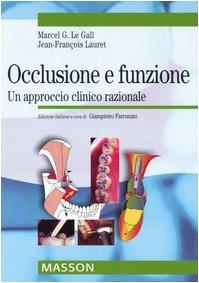 occlusione-e-funzione-un-approccio-clinico-razionale