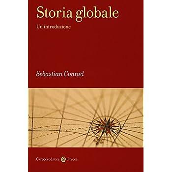 Storia Globale. Un'introduzione