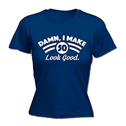 123t Women's Damn I Make 50 Look Good Fifty Birth Born Age Date Pretty Handsome Funny T Shirt Joke Tee Sarcasm Humour Birthday Gift Christmas Present FITTED