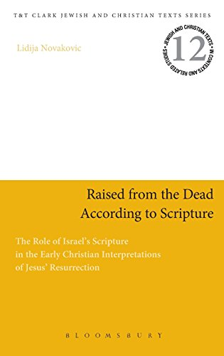 Raised from the Dead According to Scripture (Jewish & Christian Text)