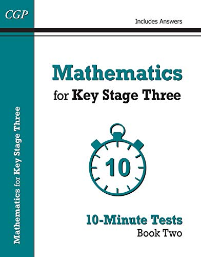 Mathematics for KS3: 10-Minute Tests Book 2