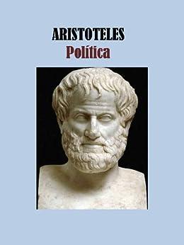POLITICA - ARISTOTELES (Spanish Edition) von [ARISTOTELES]