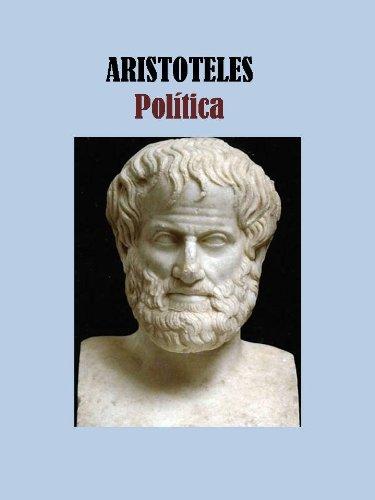 POLITICA - ARISTOTELES por ARISTOTELES