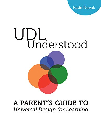 udl-understood-a-parents-introduction-to-universal-design-for-learning