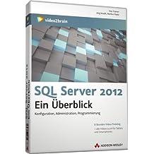 SQL Server 2012 - Ein Überblick - Video-Training (PC+Mac+Linux)