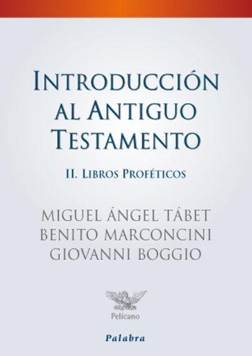 Introducción al Antiguo Testamento II: 28 (Pelícano - Manuales) por Miguel Ángel Tabet