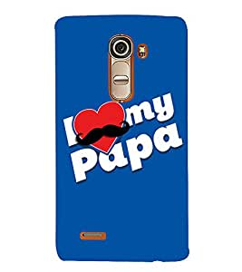 FUSON I Love My Papa 3D Hard Polycarbonate Designer Back Case Cover for LG G4 Mini :: LG G4c :: LG G4c H525N