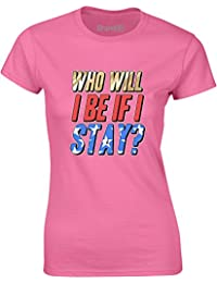 Brand88 - Who Will I Be If I Stay?, Ladies T-Shirt