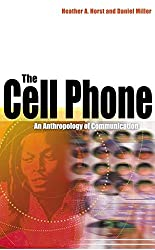 The Cell Phone: An Anthropology of Communication