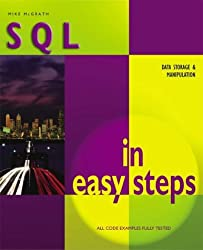 Sql In Easy Steps (In Easy Steps Series) by Mike McGrath (2003-08-28)
